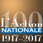 Exposition du 100e de la revue L'Action nationale
